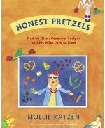 Honest Pretzels Cookbook by Mollie Katzen
